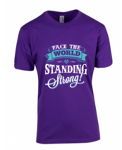 Purple Standing Strong T-Shirt (Cost plus $10 shipping)