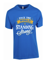 Blue Standing Strong T-Shirt (Cost plus $10 shipping)