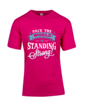 Pink Standing Strong T-Shirt (Cost plus $10 shipping)